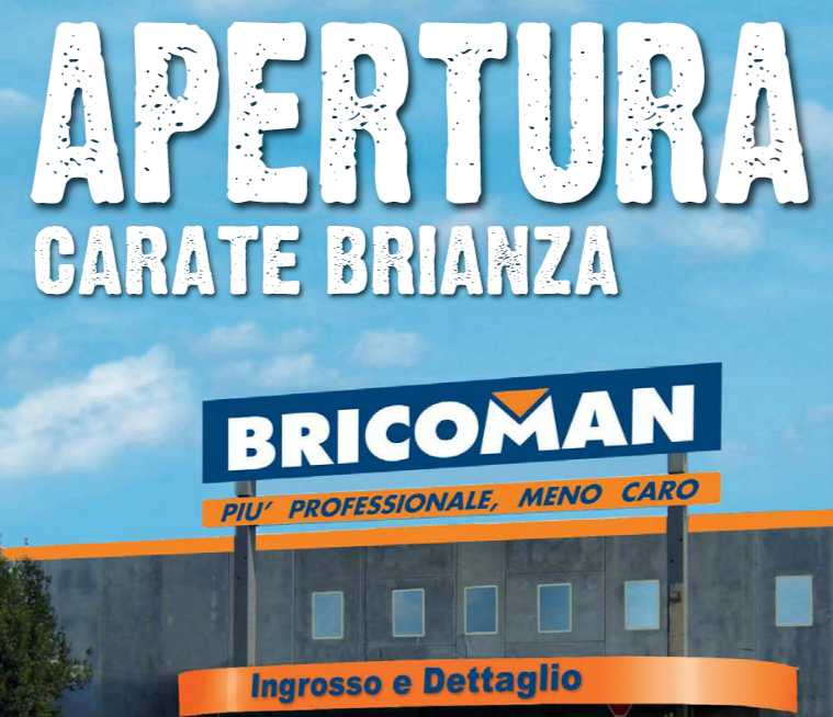 Bricoman carate catalogo confortevole soggiorno nella casa for Bricoman carate brianza orari